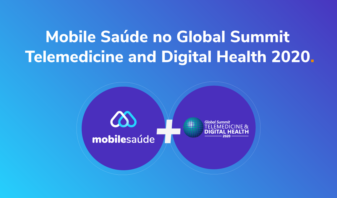 Mobile Saúde no Global Summit Telemedicine and Digital Health 2020